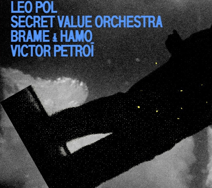 Leo Pol Curated Night invite Secret Value Orchestra & more