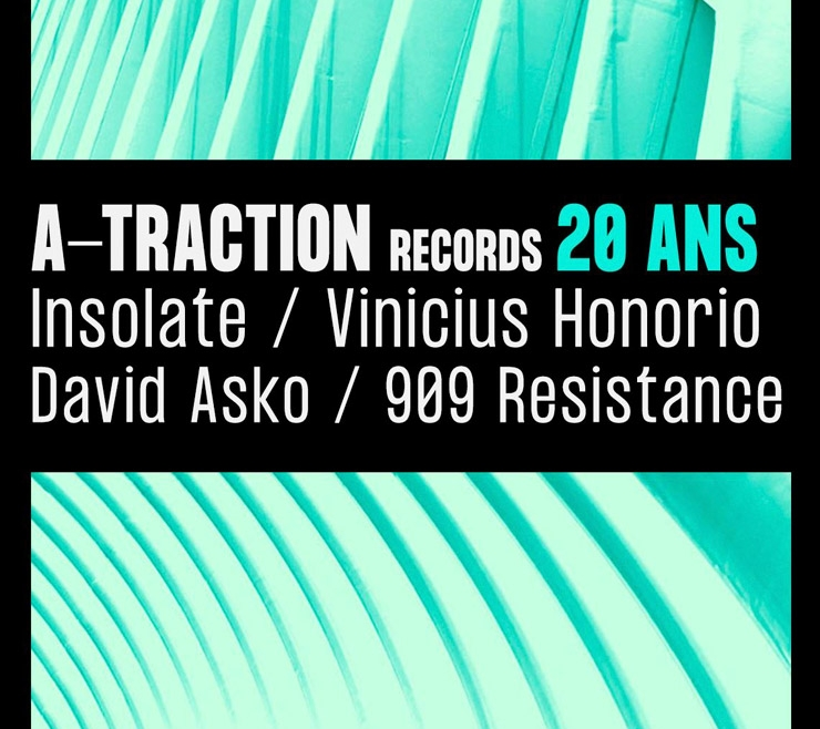 A-Traction Records 20 Years: Insolate, Vinicius Honorio & more