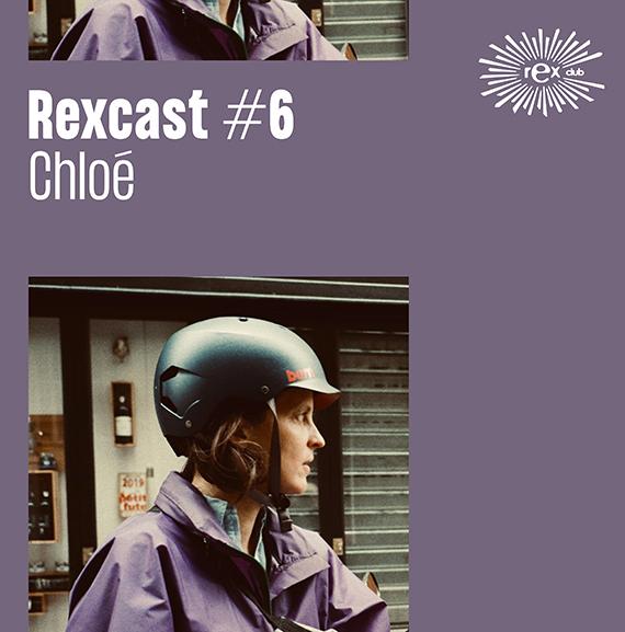 REXCAST #6 – CHLOÉ